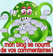 Mon blog se nourrit de vos commentaires
